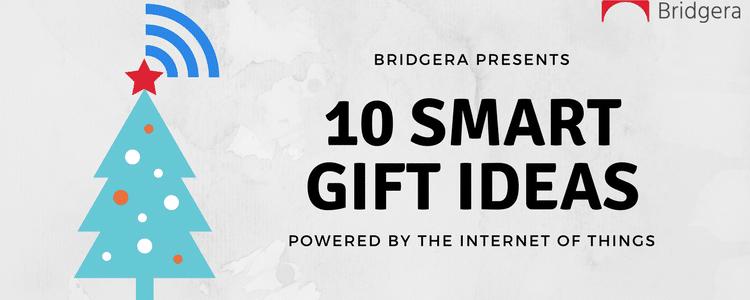 bridgera christmas gift list iot
