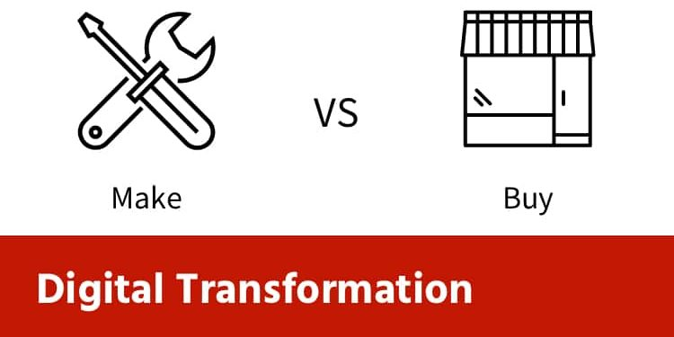 Make or Buy a Digital Transformation