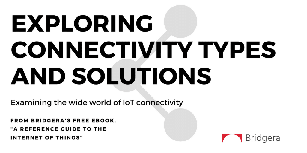 IoT System Connectivity Types
