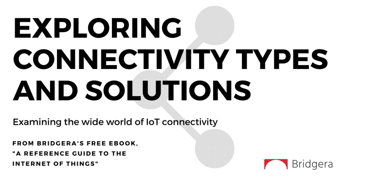 Exploring Connectivity Solutions for an IoT System