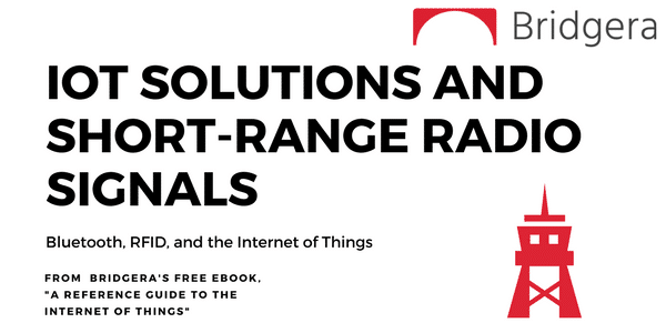 IoT Solutions and Short-Range Radio Signals