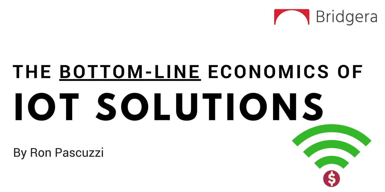 The Bottom-Line Economics of IoT Solutions