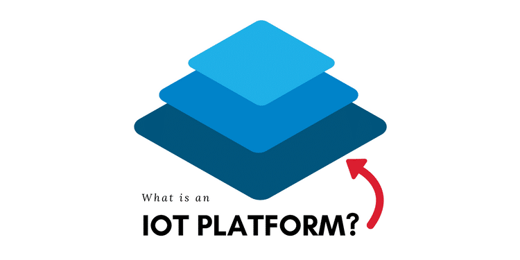 What is an IoT Platform?
