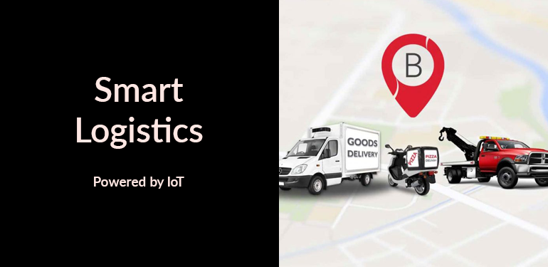 Smart Logistics Powered by IoT