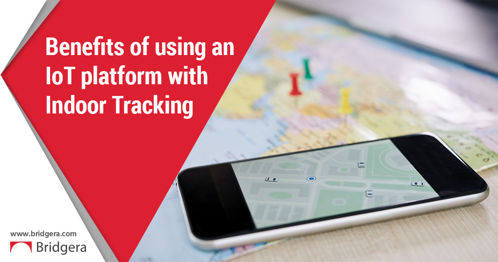 Benefits of using an IoT platform with Indoor Asset Tracking