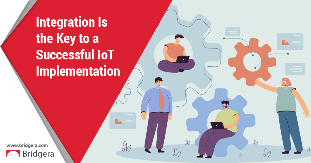 Integration Is the Key to a Successful IoT Implementation